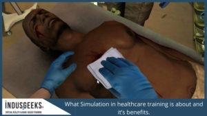 Simulation in healthcare training